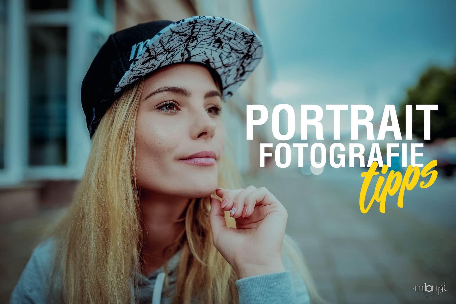 Portraitfotografie - Tipps für gute Portraitfotos